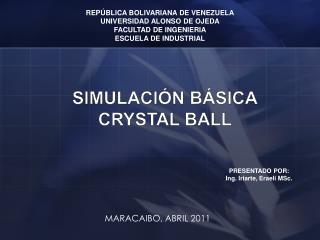 SIMULACIÓN  BÁSICA Crystal Ball