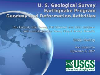 U. S. Geological Survey Earthquake Program Geodesy and Deformation Activities