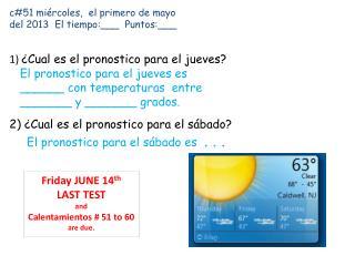 c#51 miércoles,  el primero de mayo del 2013  El tiempo:___  Puntos:___