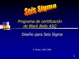Programa de certificaci�n  de Black Belts ASQ