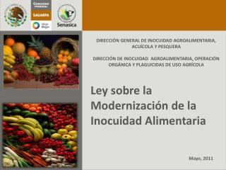 Ley sobre la Modernizaci�n de la Inocuidad Alimentaria