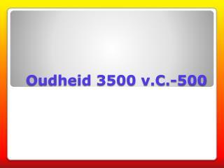 Oudheid 3500 v.C.-500