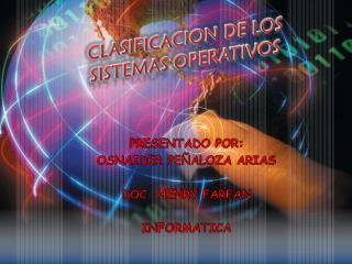 PRESENTADO POR: OSNAIDER PEÑALOZA ARIAS DOC. HENRY FARFAN INFORMATICA