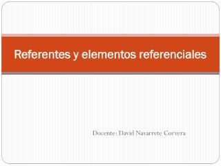 Referentes y elementos referenciales