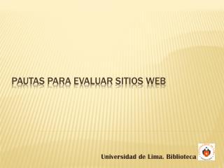 Pautas PARA evaluar sitios Web