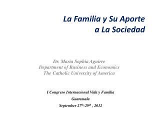 La Familia y Su Aporte  a La Sociedad