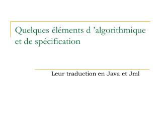 Quelques éléments d'algorithmique  et de spécification