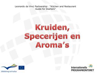 "Leonardo da Vinci Partnership:  ""Kitchen and Restaurant Guide for Starters"""