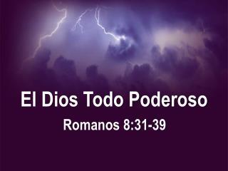 El Dios Todo Poderoso