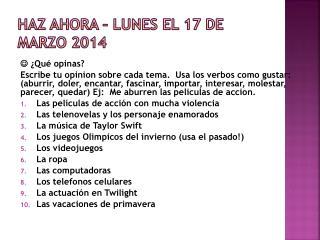 Haz Ahora  �  lunes  el 17 de  marzo  2014