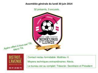 Assemblée générale du lundi 30 juin 2014