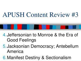 APUSH Content Review #3