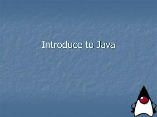 Introduce to Java