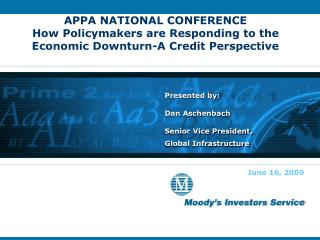 Presented by: Dan Aschenbach Senior Vice President, Global Infrastructure