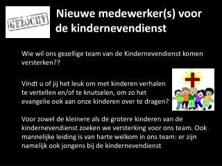 Nieuwe  medewerker(s) voor de  kindernevendienst