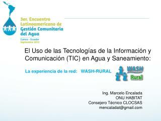 El Uso de las  Tecnologías  de la  Información  y Comunicación (TIC) en Agua y Saneamiento :