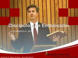 Discípulo, um Embaixador