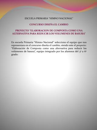 """ESCUELA PRIMARIA """"HIMNO NACIONAL"""" CONCURSO DISEÑA EL CAMBIO"""