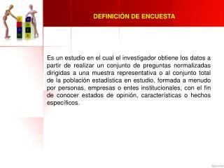 DEFINICIÓN DE ENCUESTA