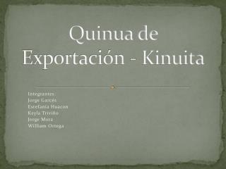 Quinua de Exportación -  Kinuita