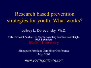 Research based prevention strategies for youth: What works