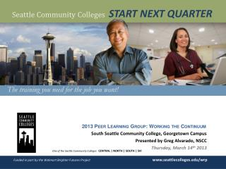 One of the Seattle Community Colleges CENTRAL | NORTH | SOUTH | SVI