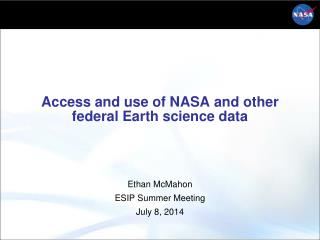 Access and use of NASA and other federal Earth science  data