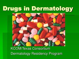 Drugs in Dermatology