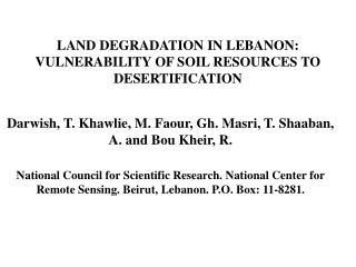 LAND DEGRADATION IN LEBANON: VULNERABILITY OF SOIL RESOURCES TO DESERTIFICATION