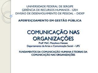 UNIVERSIDADE FEDERAL DE SERGIPE GERÊNCIA DE RECURSOS HUMANOS - GRH