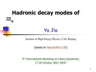 Hadronic decay modes of   b