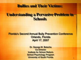 Bullies and Their Victims: Understanding a Pervasive Problem in Schools