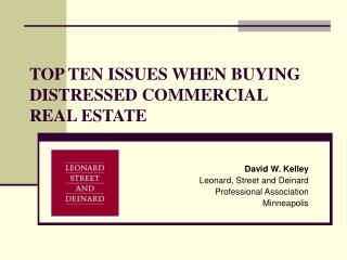 TOP TEN ISSUES WHEN BUYING DISTRESSED COMMERCIAL REAL ESTATE