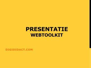 Presentatie webtool kit