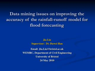 Data mining issues on improving the accuracy of the rainfall-runoff model for flood forecasting