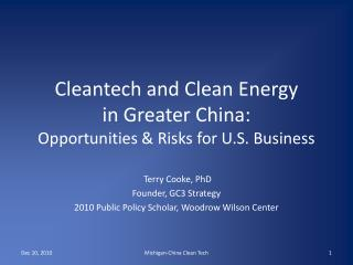 Cleantech  and Clean Energy in Greater China: Opportunities & Risks for U.S. Business