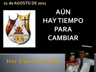 Hno. Eleazar José  Klug