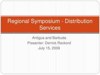 Regional Symposium - Distribution Services