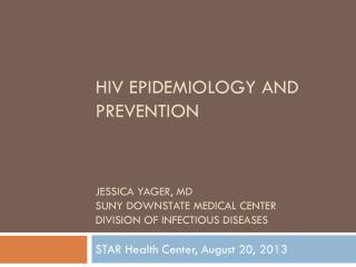 STAR Health Center, August 20, 2013