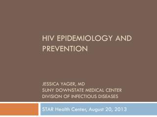 STAR Health Center, August 20, 2013