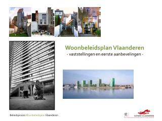 Beleidsproces  Woonbeleidsplan  Vlaanderen