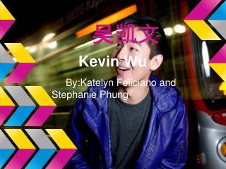 吴凯文  Kevin Wu