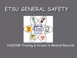 ETSU GENERAL SAFETY