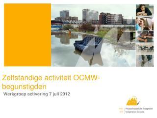 Zelfstandige activiteit OCMW-begunstigden