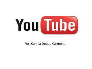 Por: Camila Duque Carmona