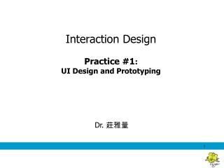 Interaction Design Practice # 1 : UI Design and Prototyping
