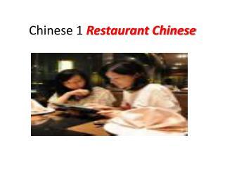 Chinese 1  Restaurant Chinese