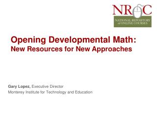 Opening Developmental Math: New Resources for New Approaches