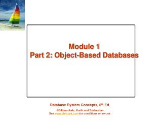 Module 1 Part 2:  Object-Based Databases