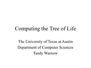 Computing the Tree of Life